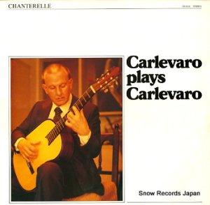 アベル・カルレバロ - carlevaro plays carlevaro - CR1000