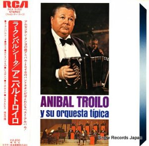 アニバル・トロイロ - ラ・クンパルシータ - RCA-5152