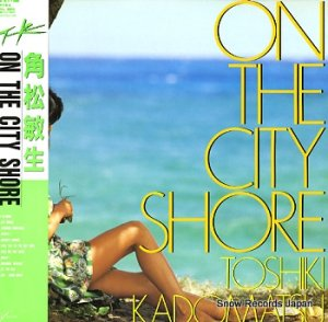角松敏生 - on the city shore - RAL-8805