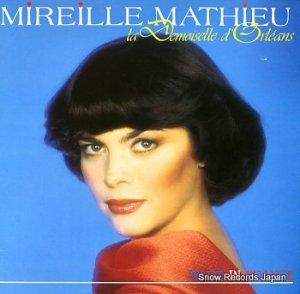 ミレイユ・マチュー - la demoiselle d'orleans - 207094