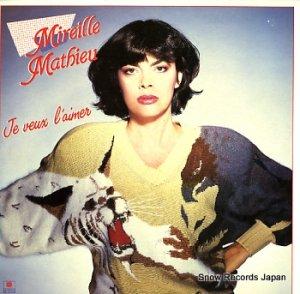 ミレイユ・マチュー - je veux l'aimer - 205705