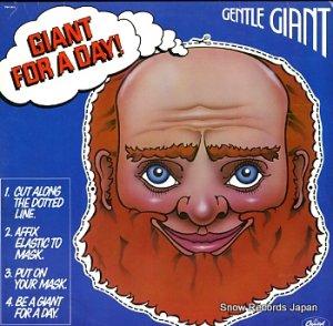 ジェントル・ジャイアント - giant for a day - SW-11813