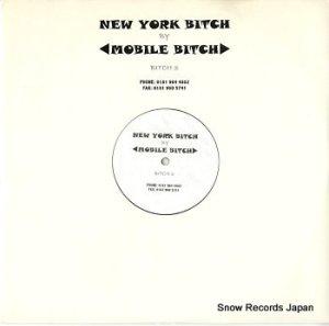 MOBILE BITCH - new york bitch - BITCH3