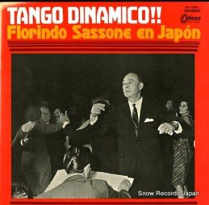 フロリンド・サッソーネとグラン・オルケスタ・ティピカ - ダイナミック・タンゴ!!日本のサッソーネ - OP-7561