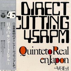 キンテート・レアル - 日本のキンテート・レアル (1) - 45PX-2006-AX
