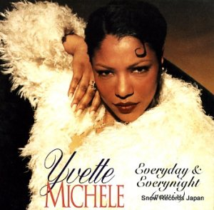 YVETTE MICHELE - everyday & everynight - 0786364527-1