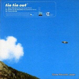 TIN TIN OUT - dance with me - VCRT17