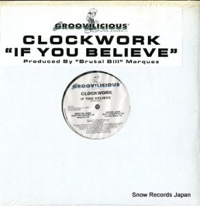 CLOCKWORK - if you believe - GM038