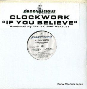 CLOCKWORK - if you believe - GM038