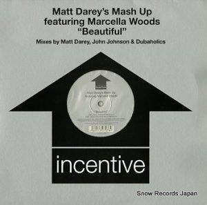 MATT DAREY'S MASH UP - beautiful - CENT7T