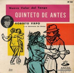 ロベルト・フィルポ - タンゴの極致 古典的五重奏団 - HV1051