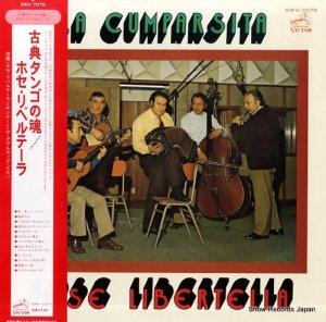 ホセ・リベルテーラ - 古典タンゴの魂 - SWX-7075