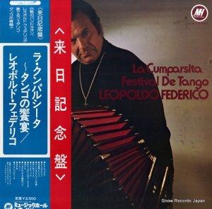 レオポルド・フェデリコ - ラ・クンパルシータ タンゴの饗宴 - FDX-184(M)
