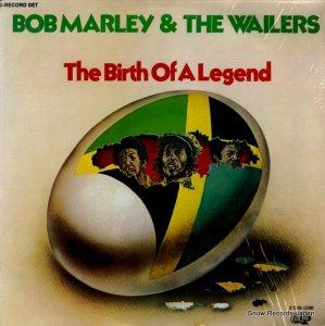 ボブ・マーリィ&ザ・ウェイラーズ - birth of a legend - 2CAS-1240