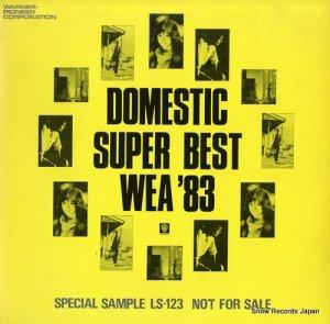 V/A - domestic super best wea '83 - LS-123