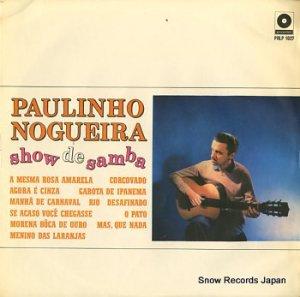 パウリーニョ・ノゲイラ - show de samba - PRLP-1027