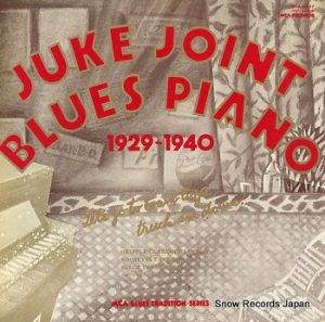 V/A - ジューク・ジョイント・ブルース・ピアノ - MCA-3537
