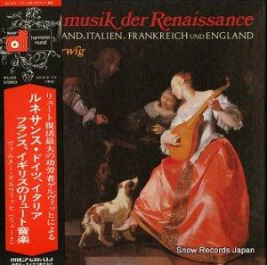 ヴァルター・ゲルヴィッヒ - ルネサンスのリュート音楽 - ULX-3115-7-H