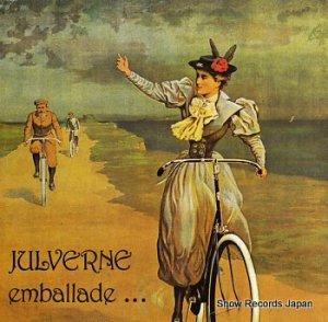 JULVERNE - emballade - HAS037