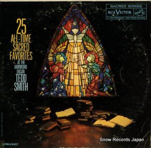 TEDD SMITH - 25 all-time sacred favorites - LPM-2007