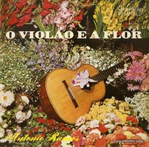 アントニオ・ラモス - o violao e a flor - C-1037