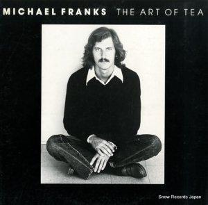 マイケル・フランクス - アート・オブ・ティー - P-10255R