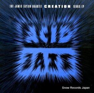ザ・ジェイムス・テイラー・カルテット - creation remix ep - JAZID139RT