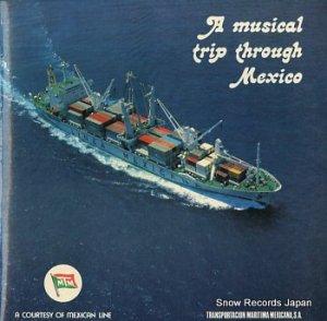 V/A - musical trip through mexico - TMM1