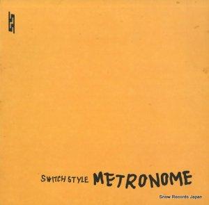 スウィッチ・スタイル - metronome - ST-03