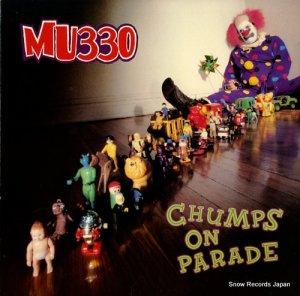 MU330 - chumps on parade - AM-008