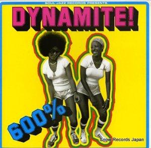 V/A - soul jazz records presents dinamite! 600% - SJRLP84