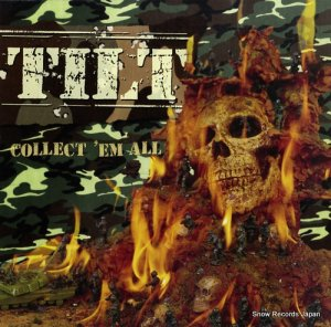 ティルト - collect 'em all - FAT567-1