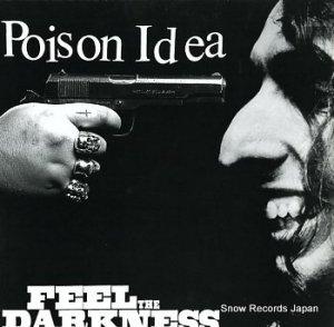 ポイズン・アイデア - feel the darkness - 86463-1