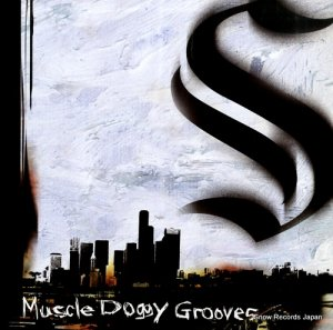 マッスル・ドギー・グルーヴス - muscle doggy grooves - FDLP002
