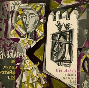 トリオ・アルベニス - スペインの郷愁アンダルシアの響き - HG1001