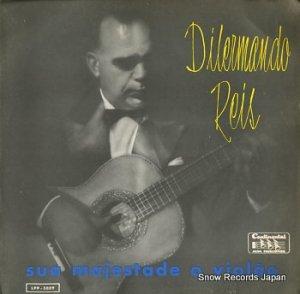 ディレルマンド・レイス - sua majestade o violao - LPP-3009