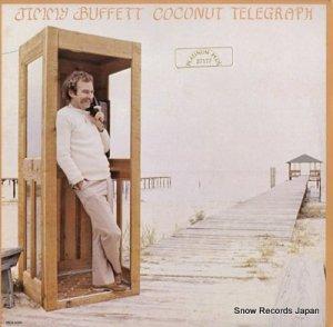 ジミー・バフェット - coconut telegraph - MCA-5169 / MCA-37177