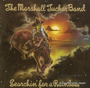 マーシャル・タッカー・バンド - searchin' for a rainbow - 2429129