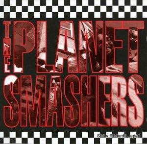ザ・プラネット・スマッシャーズ - the planet smashers - UWR009