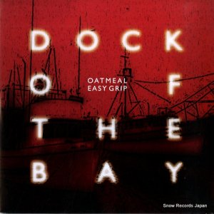 OATMETAL / EASY GRIP - dock of the bay - BNLP-101