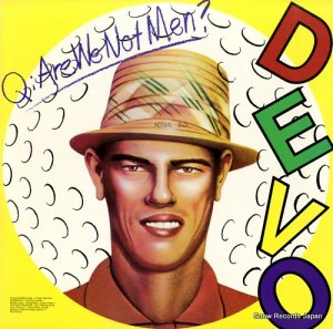 ディーヴォ - q: are we not men? a: we are devo! - BSK3239