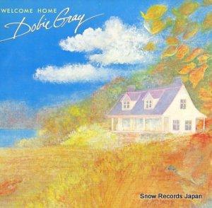 DOBIE GRAY - welcome home - RBX-8102