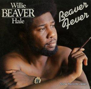 ウィリー・ビ−バー・ヘイル - beaver fever - CAT2615