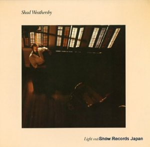 SHAD WEATHERSBY - light outside that door - DC3004