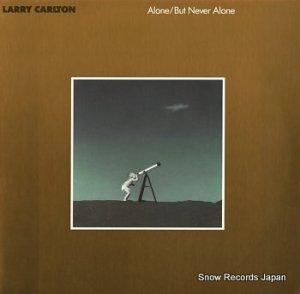 ラリー・カールトン - alone/but never alone - MCA-5689