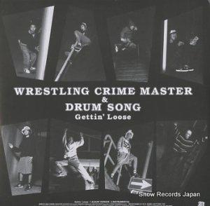 レスリング・クライム・マスター&ドラム・ソング - gettin' loose - PULL-1201