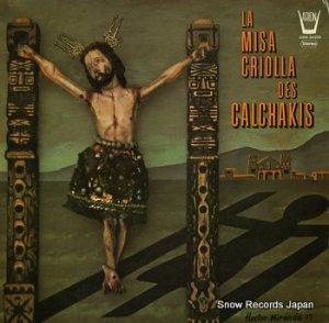 ロス・カルチャキス - la misa criolla des calchakis - ARN34309