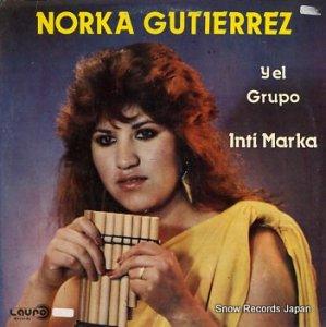 NORKA GUTIERREZ - yel grupo inti marka - BO/LRL-1591