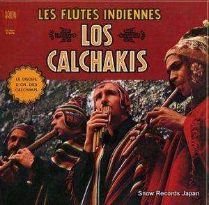 ロス・カルチャキス - les flutes indiennes - PA-6047