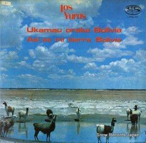 LOS YURAS - ukamau orake bolivia asi es mi tierra bolivia - LPMS-005